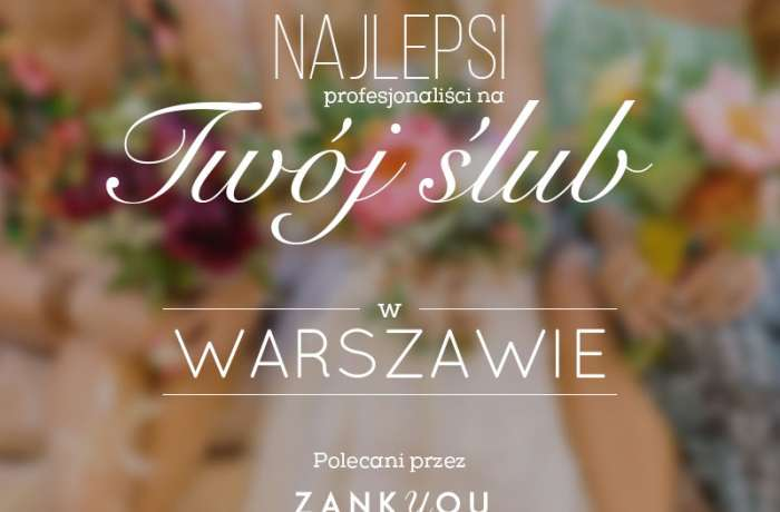 The best in Warsaw Wedding photographer Warsaw Poland Krakow Lublin photography