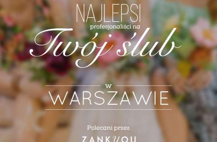 Najlepsi w Warszawie! Fotografia ślubna Warszawa zdjęcia ślubne fotograf Lublin